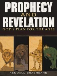 Prophecy and Revelation als eBook Download von ...