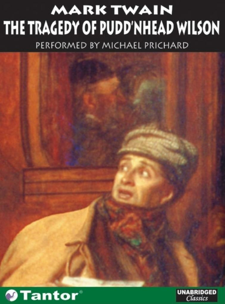 The Tragedy of Pudd'nhead Wilson als Hörbuch