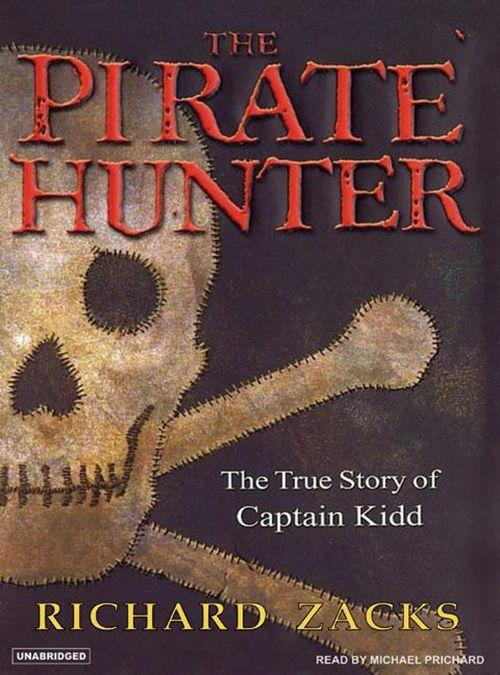 The Pirate Hunter: The True Story of Captain Kidd: Part 1 & 2 als Hörbuch
