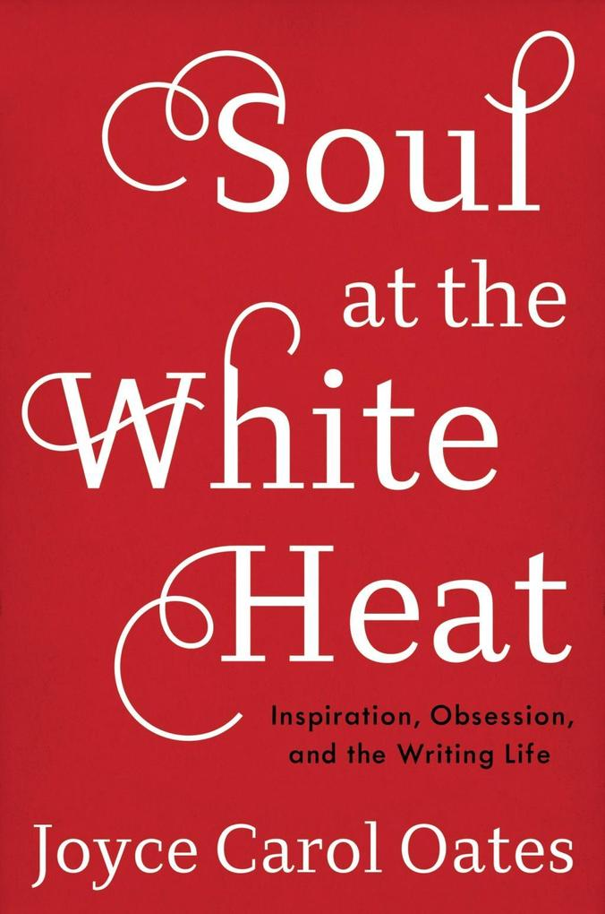 Soul at the White Heat als eBook Download von J...