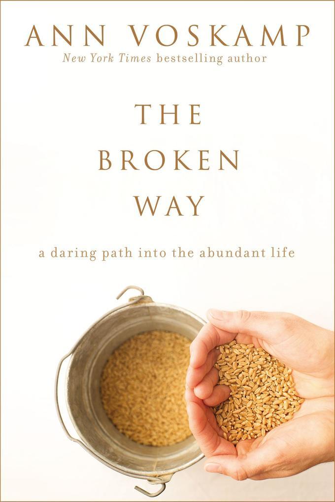 The Broken Way (with Bonus Content) als eBook D...