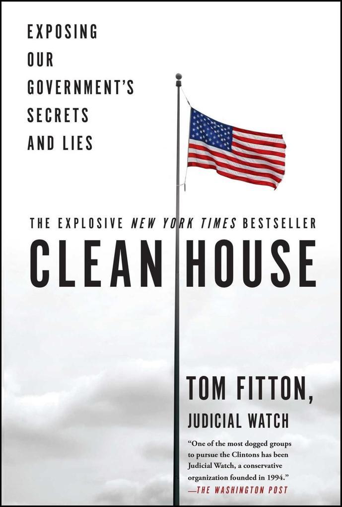 Clean House als eBook Download von Tom Fitton