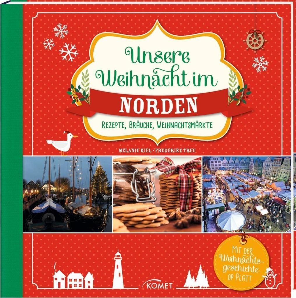 Unsere Weihnacht im Norden als Buch von Melanie...