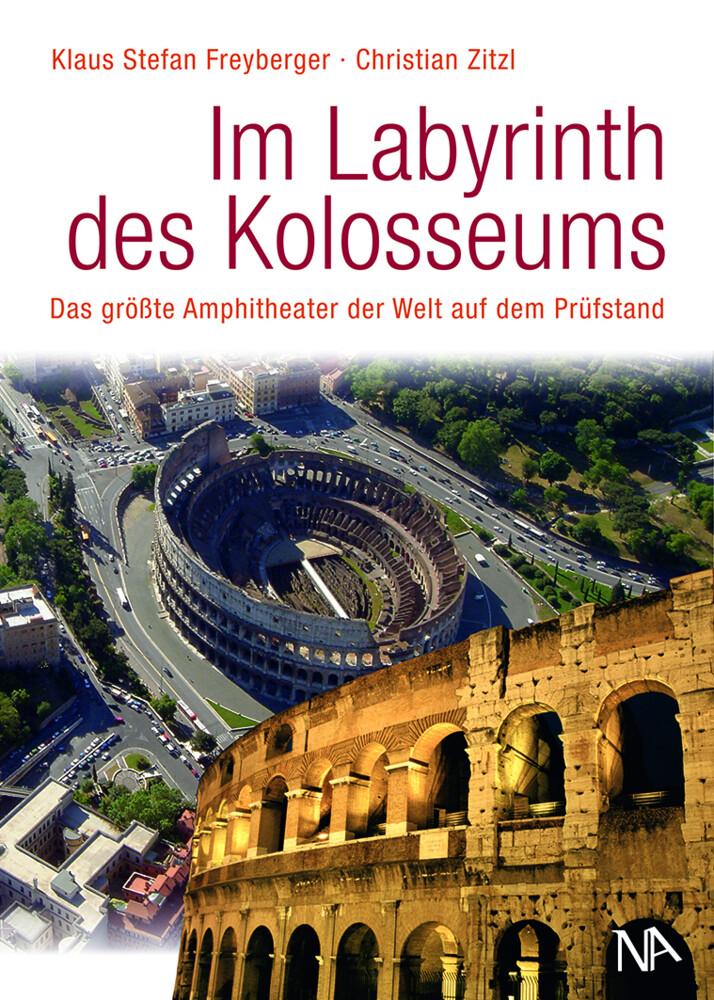 Im Labyrinth des Kolosseums als Buch von Klaus ...