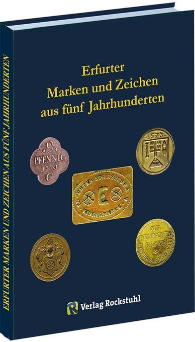 Erfurter Marken und Zeichen aus fünf Jahrhunder...