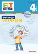 Fit für die Schule: Das kann ich! Deutsch. 88 Diktate 4. Klasse