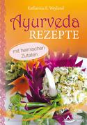 Ayurveda-Rezepte