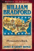 William Bradford: Plymouth's Rock