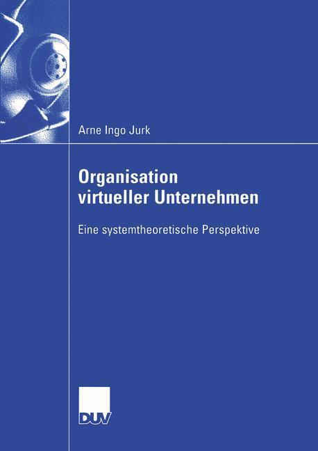 Organisation virtueller Unternehmen als Buch