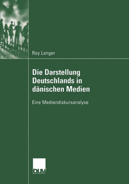 Die Darstellung Deutschlands in dänischen Medien als Buch