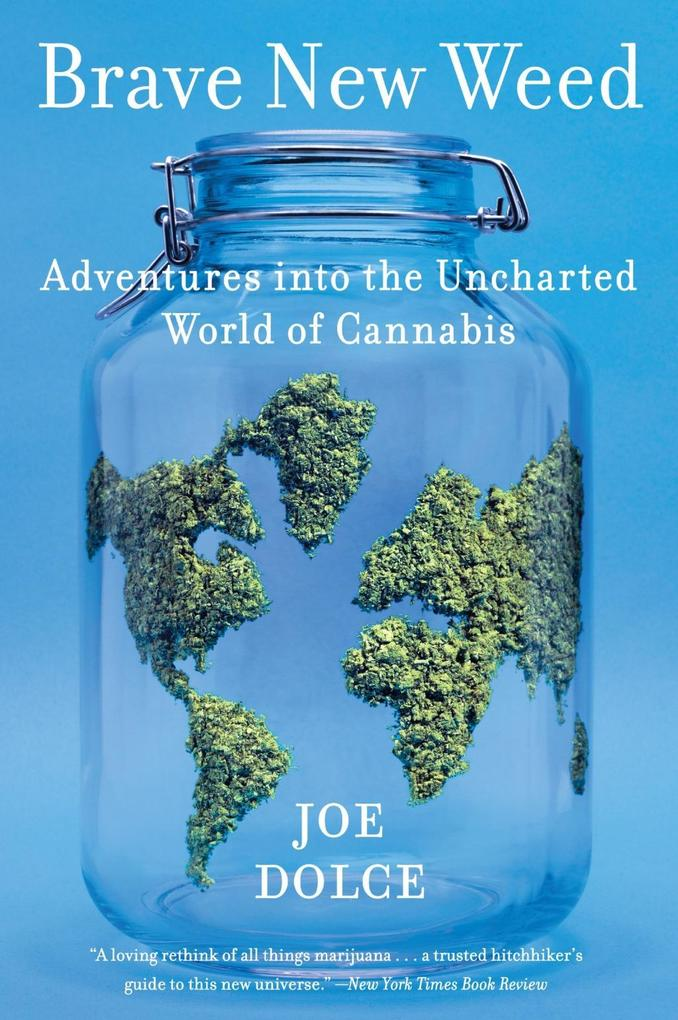Brave New Weed als eBook Download von Joe Dolce