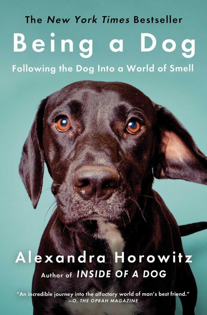 Being a Dog als eBook Download von Alexandra Ho...