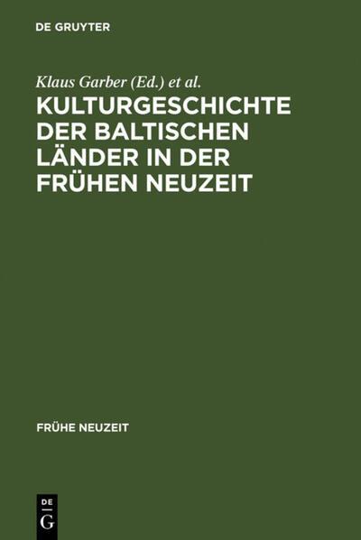 Kulturgeschichte der baltischen Länder in der Frühen Neuzeit als Buch