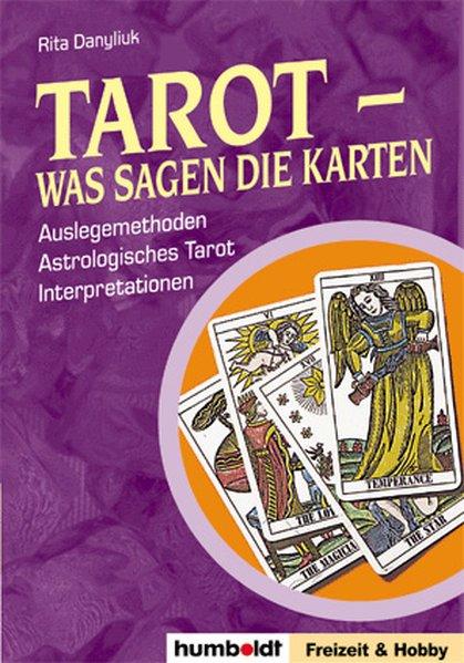 Tarot - Was sagen die Karten? als Buch