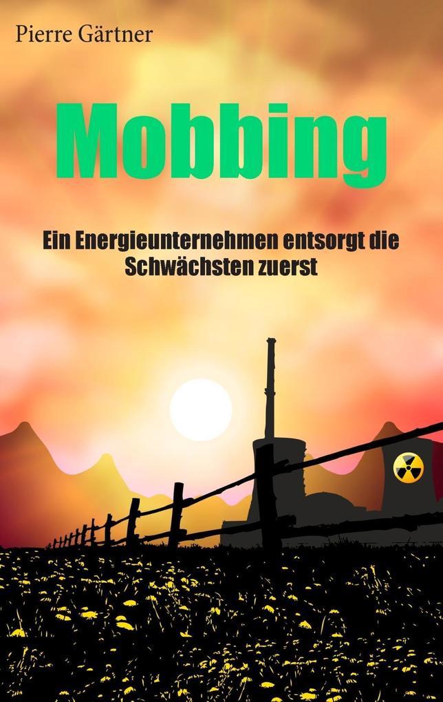 Mobbing als eBook Download von Pierre Gärtner
