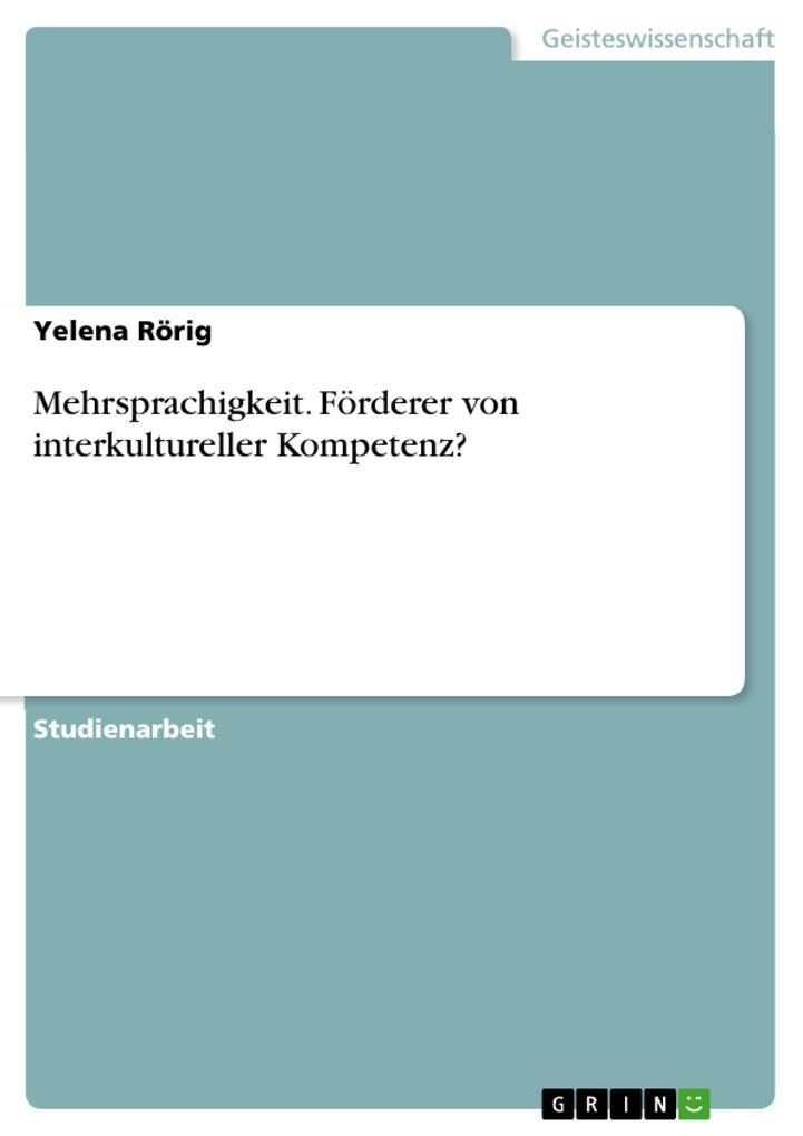 Mehrsprachigkeit. Förderer von interkultureller...