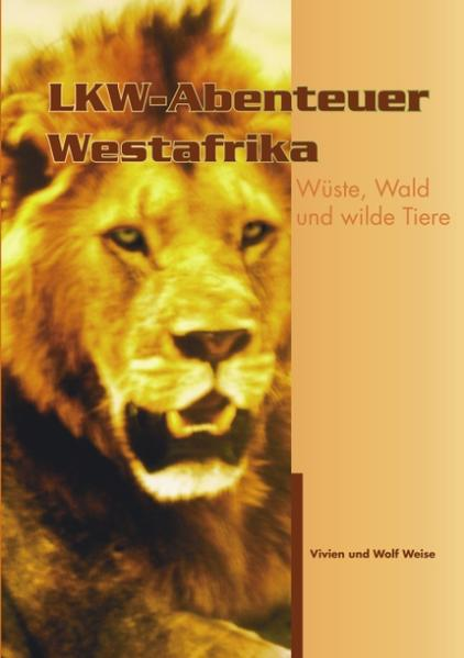 LKW-Abenteuer Westafrika als Buch (kartoniert)