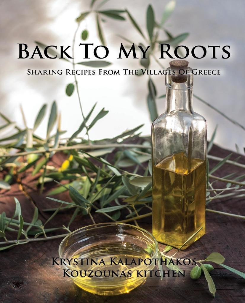 Back To My Roots als Taschenbuch von Krystina K...