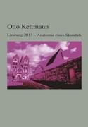 Limburg 2013 - Anatomie eines Skandals