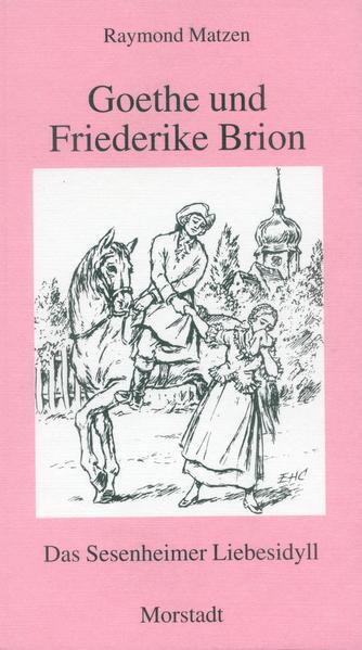 Goethe und Friederike Brion als Buch