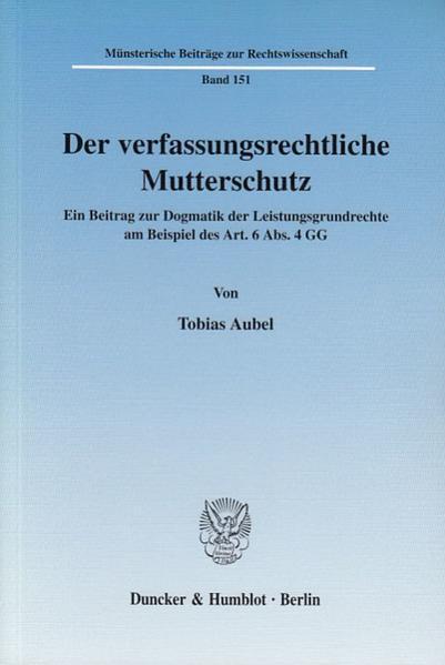 Der verfassungsrechtliche Mutterschutz. als Buch (kartoniert)