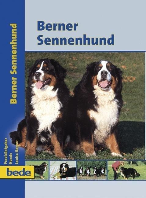 PraxisRatgeber Berner Sennenhund als Buch