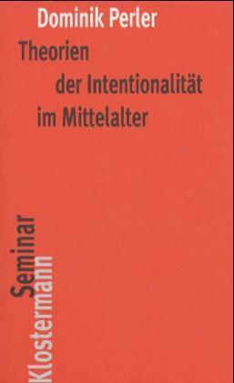 Theorien der Intentionalität im Mittelalter als Buch (kartoniert)