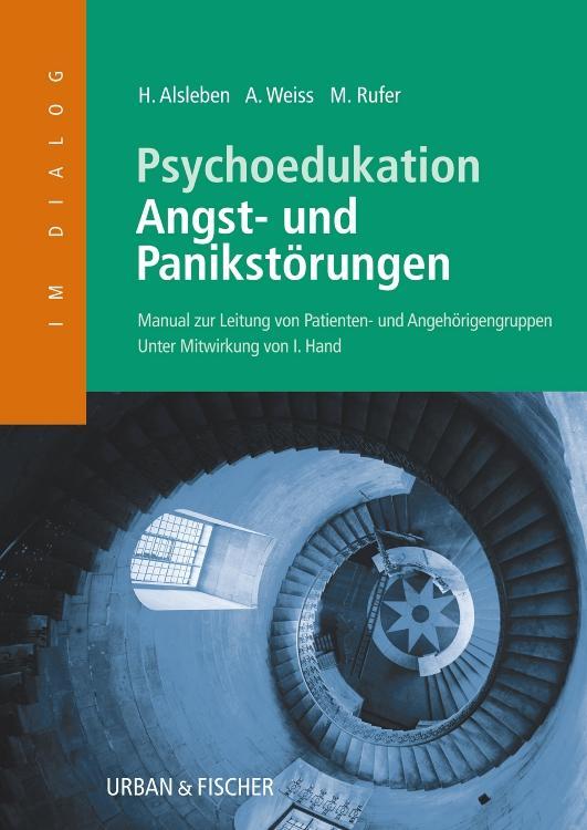 Psychoedukation Angst - und Panikstörungen als Buch (kartoniert)