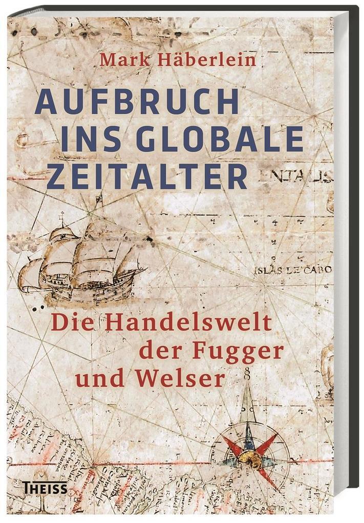 Aufbruch ins globale Zeitalter als Buch von Mar...
