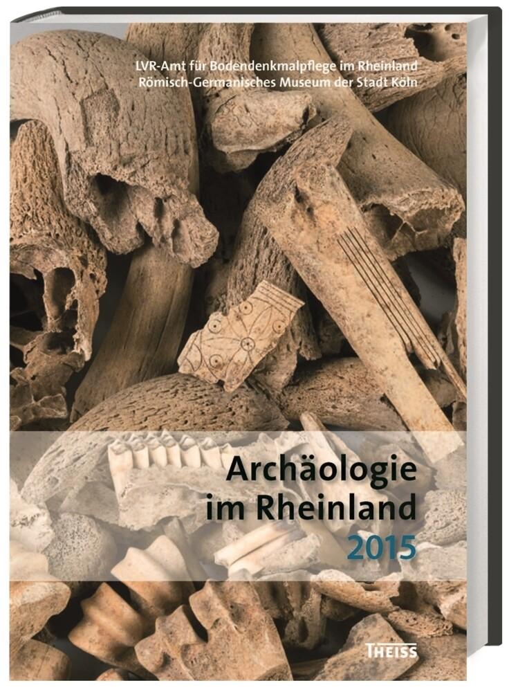 Archäologie im Rheinland 2015 als Buch von