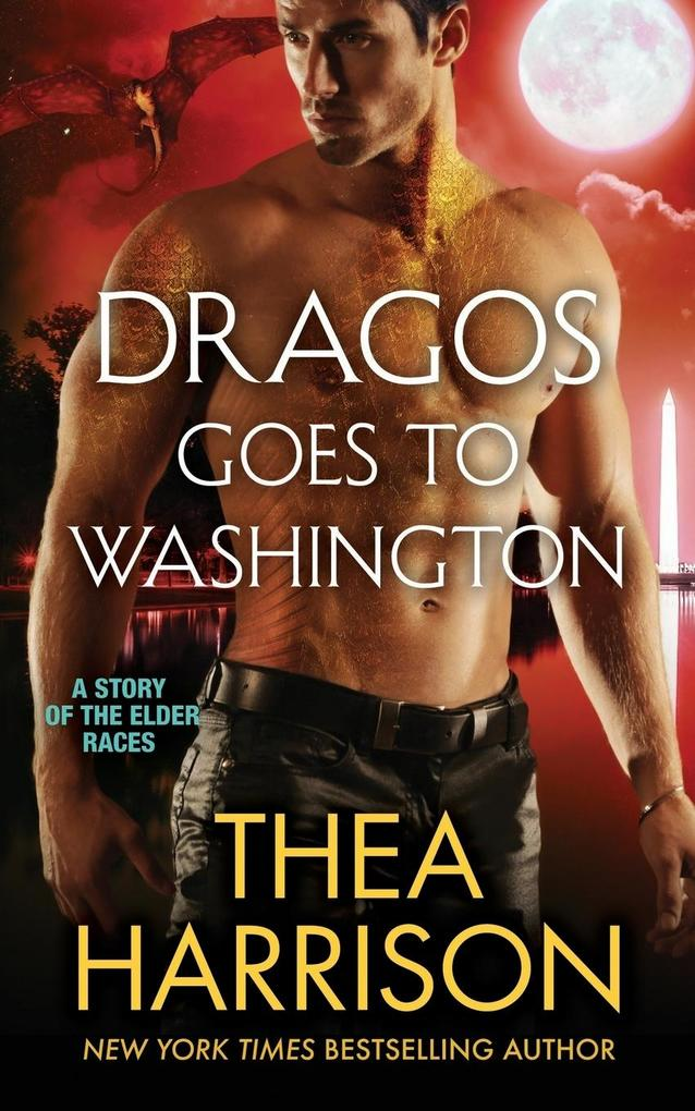 Dragos Goes to Washington als Buch von Thea Har...