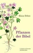 Pflanzen der Bibel