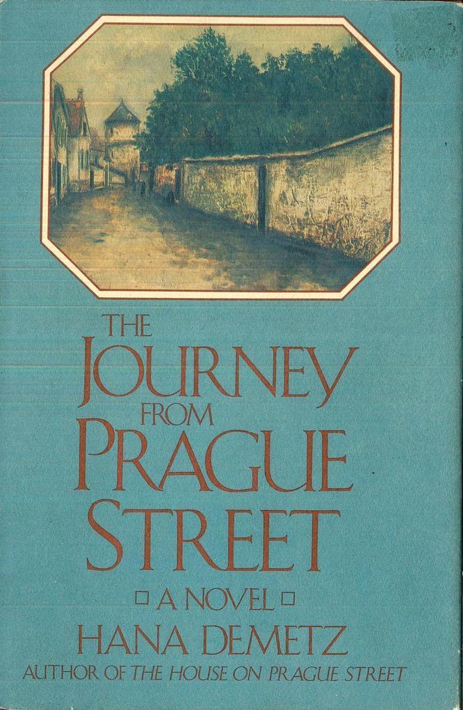 The Journey From Prague Street als eBook Downlo...