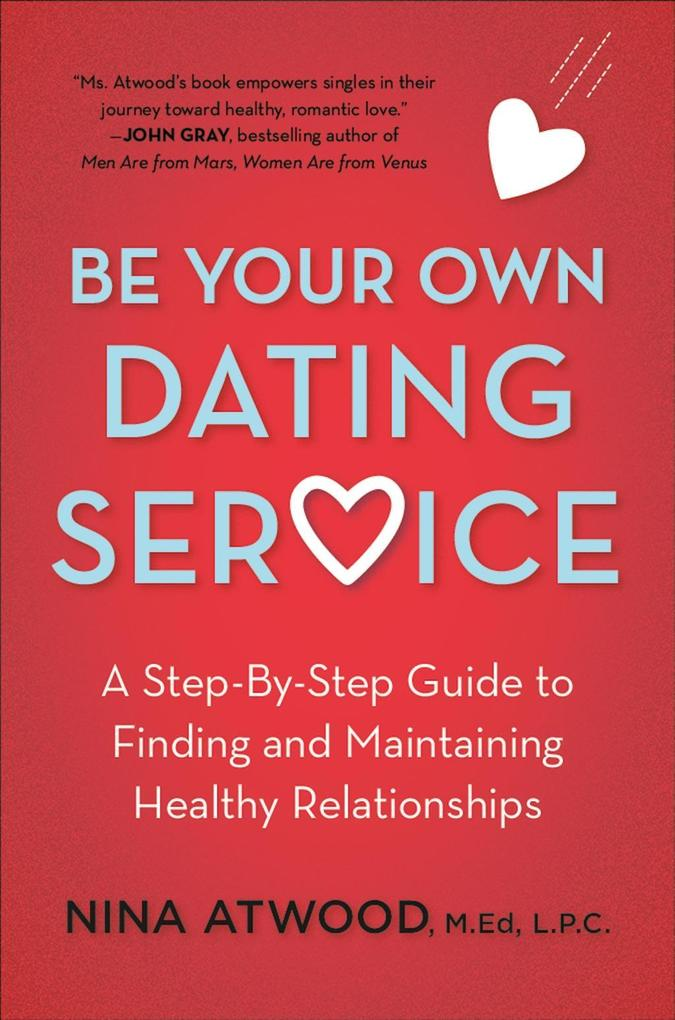 Be Your Own Dating Service als eBook Download v...