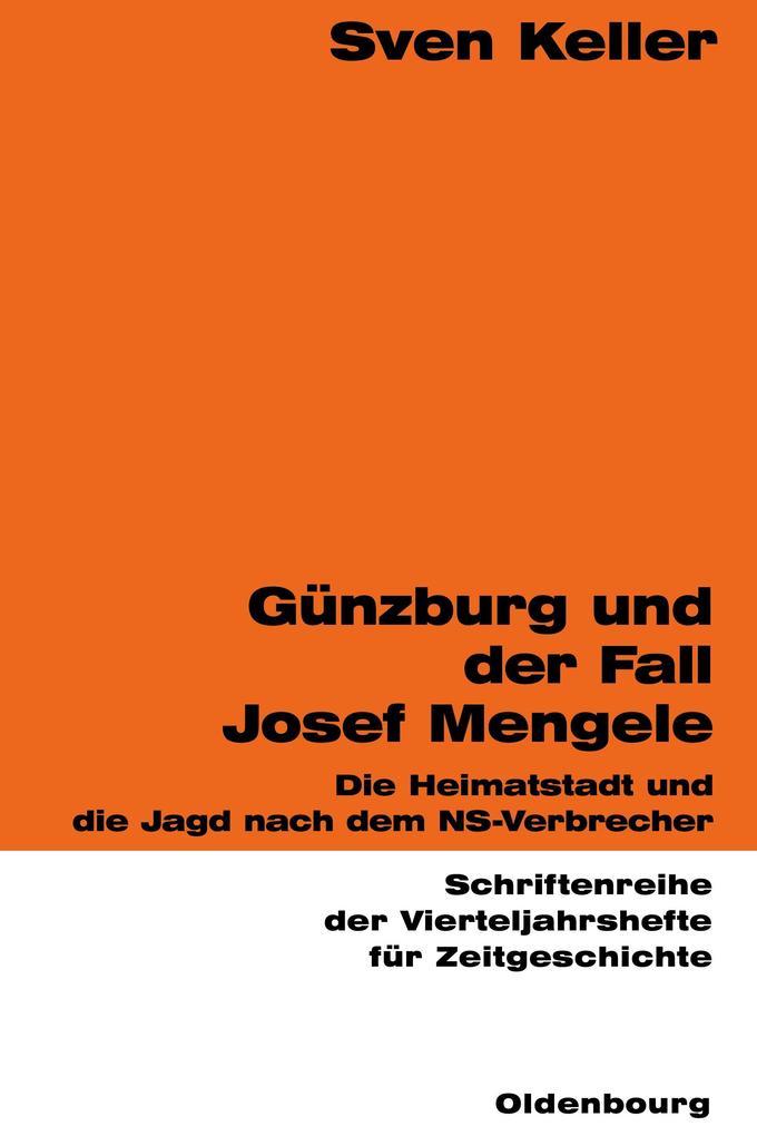 Günzburg und der Fall Josef Mengele als Buch (kartoniert)