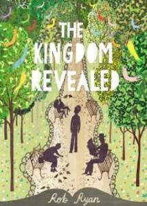 Kingdom Revealed als eBook Download von Rob Ryan