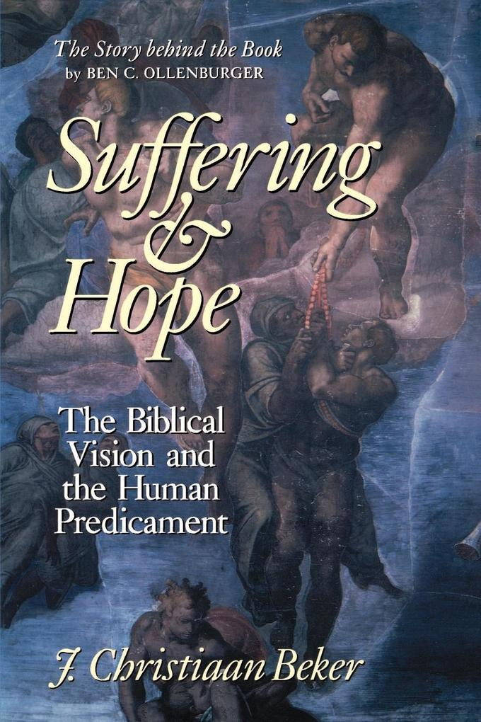 Suffering and Hope: The Biblical Vision and the Human Predicament als Taschenbuch