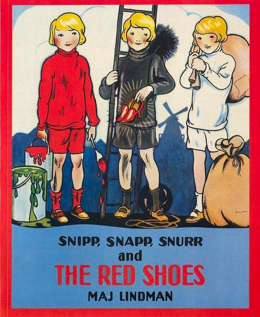 Snipp, Snapp, Snurr and the Red Shoes als Taschenbuch
