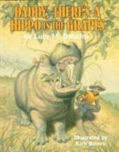 Daddy, There's a Hippo in the Grapes als Buch