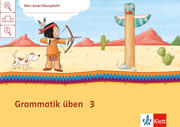 Mein Indianerheft. Grammatik üben. Arbeitsheft 3. Schuljahr