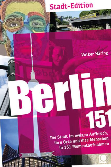 Berlin 151 als Buch von Volker Häring