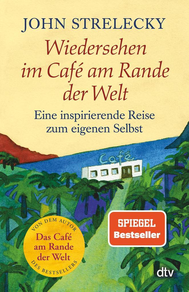 Wiedersehen im Café am Rande der Welt als Taschenbuch