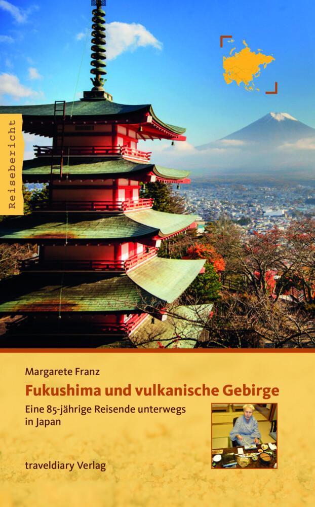 Fukushima und vulkanische Gebirge als Buch von ...