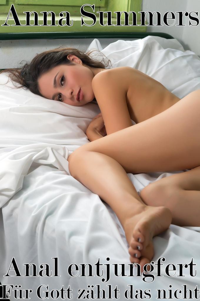 anal entjungfern