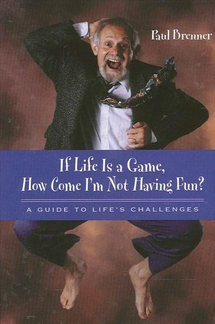 If Life Is a Game, How Come I'm Not Having Fun?: A Guide to Life's Challenges als Taschenbuch