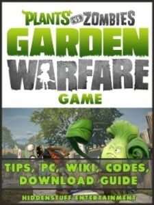 Plants vs Zombies Garden Warfare Game Tips, PC,...