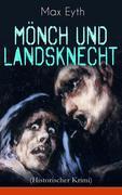 Mönch und Landsknecht (Historischer Krimi)