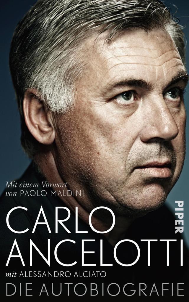 Carlo Ancelotti. Die Autobiografie als Buch von...