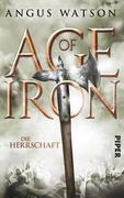 Age of Iron 3. Die Herrschaft.