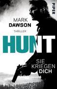 Hunt - Sie kriegen dich